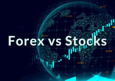 Forex vs Stocks: Which Should You Trade?